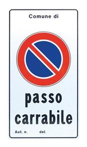 SEGNALE PASSO CARRABILE  IN ALLUMINIO RINFRANGENTE  25X45 cm