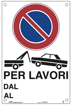 CARTELLO RIMOZIONE AUTO PER LAVORI 43X68  cm
