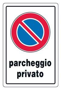 CARTELLO PARCHEGGIO PRIVATO 30X20 cm